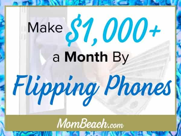 Phone Flipping: The Definitive Guide to Earning $1k or more a month