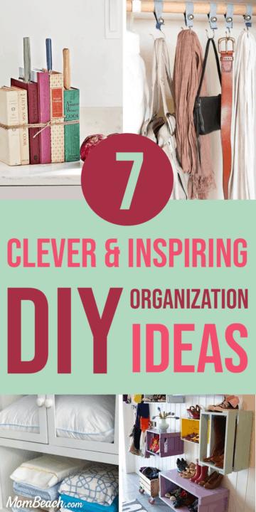 7 Clever And Inspiring Diy Organization Ideas