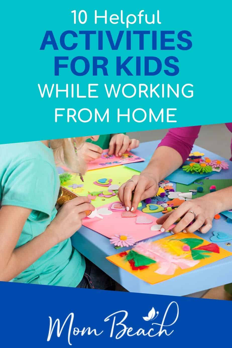 Are the schools closed and you are working from home? Here are 10 helpful activities to do with kids while you are working from home. These at home ideas are great for kids to do while you are working. Keep kids busy so they won't bother you while you are working at home. These activities are great for kids of all ages like preschoolers, elementary, and above. #activitiestodowithkids #activitiestodowithkidswhileworkingathome #activitiesforkidsathome #athomeactivitiesforkids