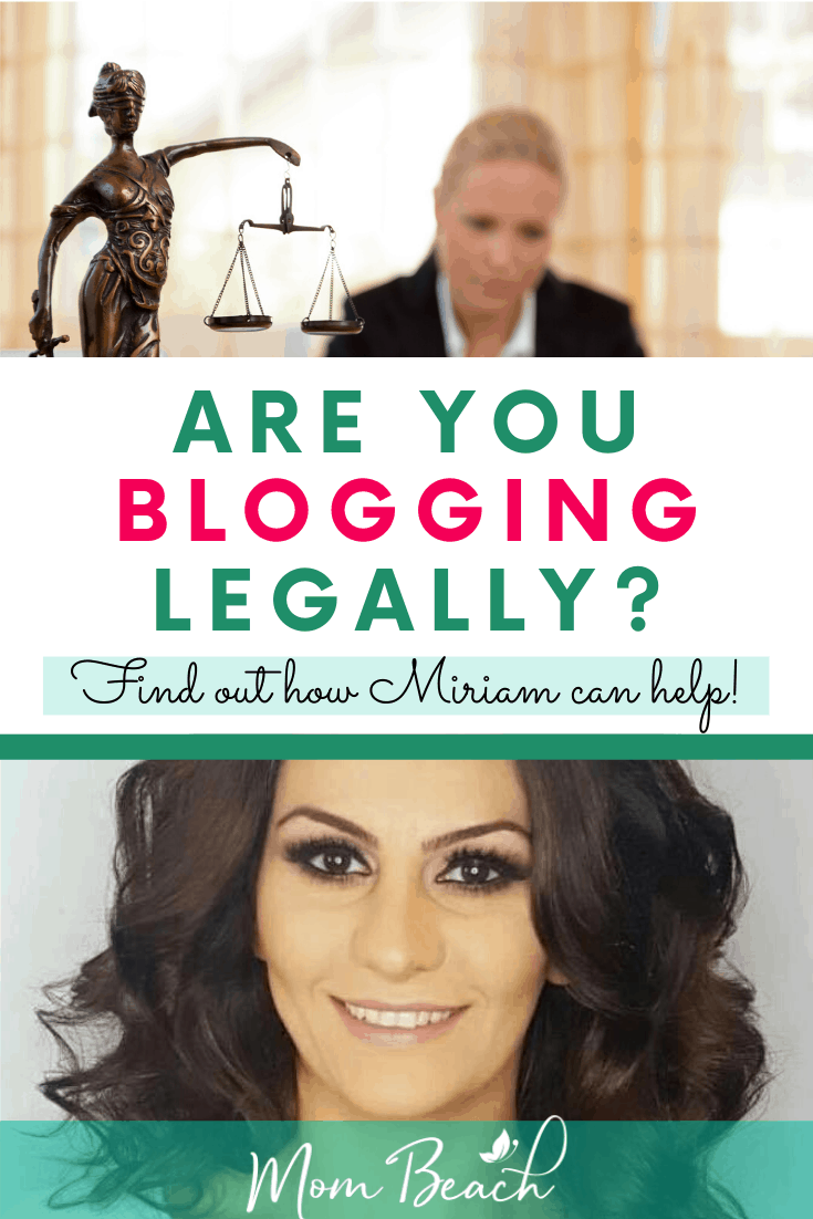 It is important to blog legally to avoid any lawsuits. You can save money by using Miriam Tsaturyan's legal blog template pages. Blog legally now with Miriam's help! It is important to make sure you have legal pages for your blog or business such as disclaimer, terms and conditions, and privacy policy! #bloglegally #legalblogging #legalpages #blogging #blogging101