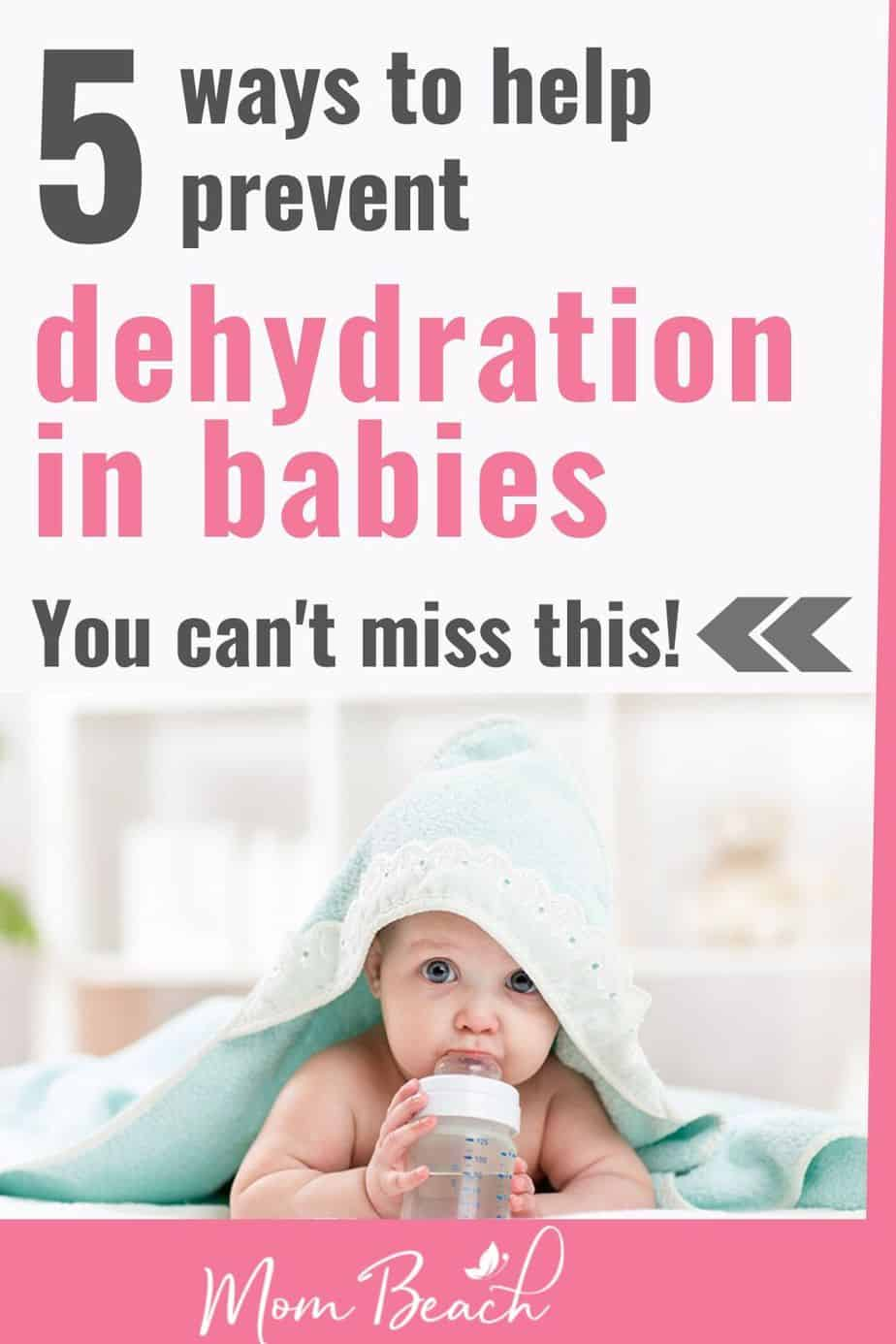 You can't miss this important information on how to prevent your baby from being dehydrated. Several babies each year die from dehydration. Help keep your baby safe and well hydrated with these 5 important tips. #preventdehydrationinbabies #parentingtips #preventdehydrationinkids #howtopreventdehydrationinbabies #babytips