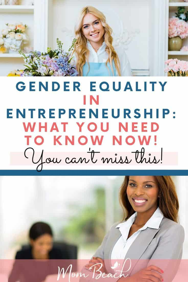 Are genders equal in entrepreneurship? We discuss the topic in this article. Women entrepreneurs are on the rise and account for millions of businesses each year. There are so many mompreneurs and female entrepreneurs in the business. #genderequality #mompreneur #entrepreneurship #entrepreneur #business