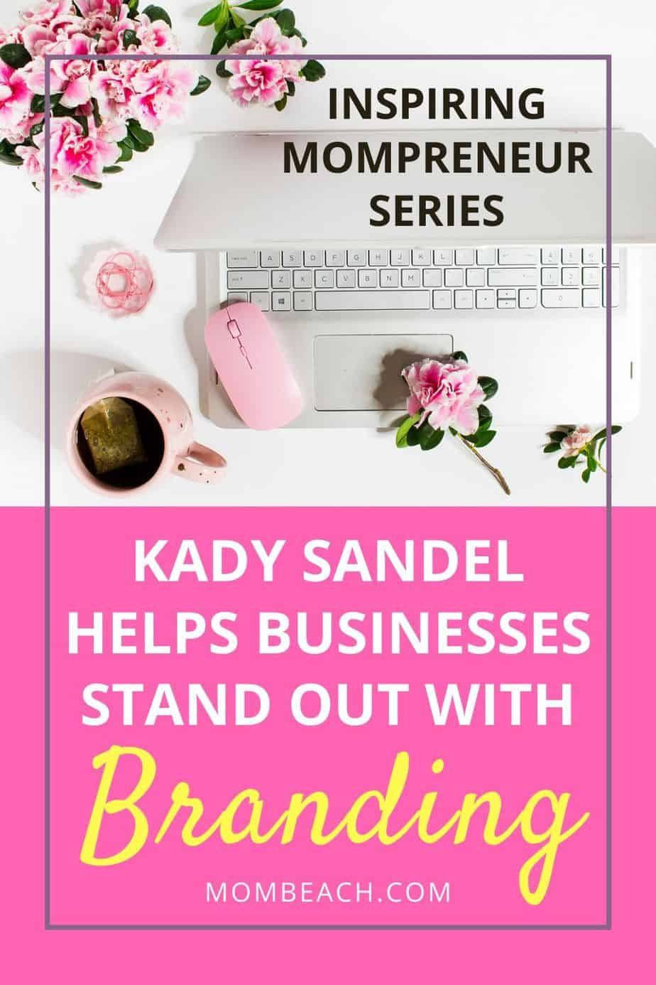 Kady Sandel is an inspiring mompreneur that is the SEO of Aventive Studio. She helps businesses stand out with branding. Check out her interview now! #mompreneur #inspiringmompreneur #businessbranding #businesses #smallbusinesses #entrepreneurship #entrepreneur