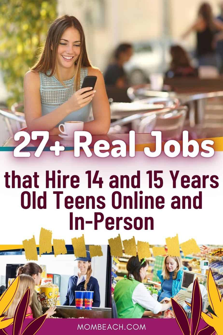 27 Real Jobs That Hire 14 And 15 Years Old Teens Online And In Person