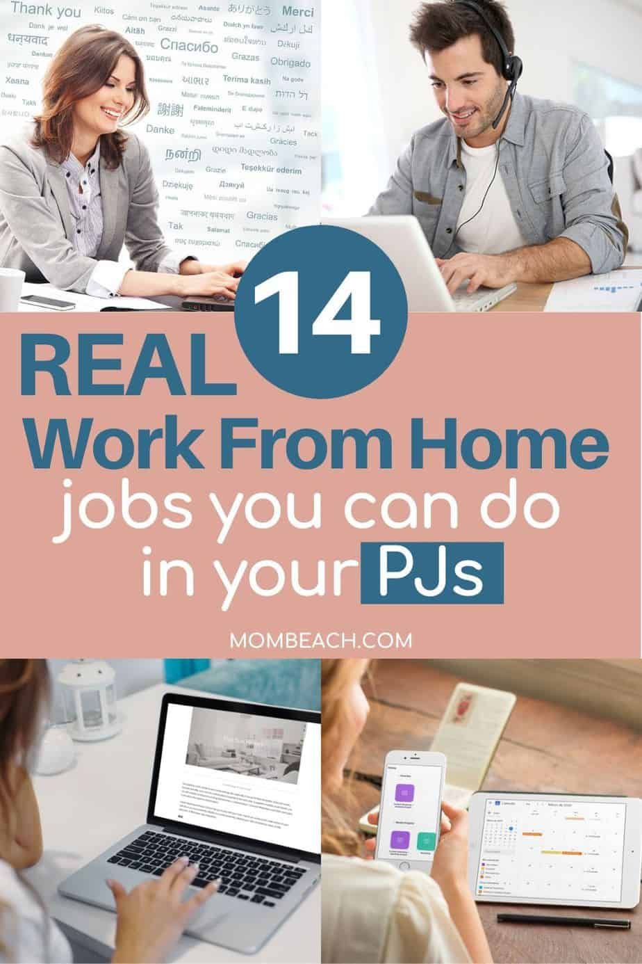 Do you want to work in your PJs all day? These 14 real work from home jobs are perfect for stay at home moms and everyone else. You can make money from home with little to no experience. These remote jobs are great for beginners and are legitimate. You can work part time if you choose. Some of these online jobs have benefits too. #workfromhomejobs #realworkfromhomejobs #legitimateworkfromhomejobs #stayathomemomjobs #onlinejobsfromhome #remotejobs #onlinejobs