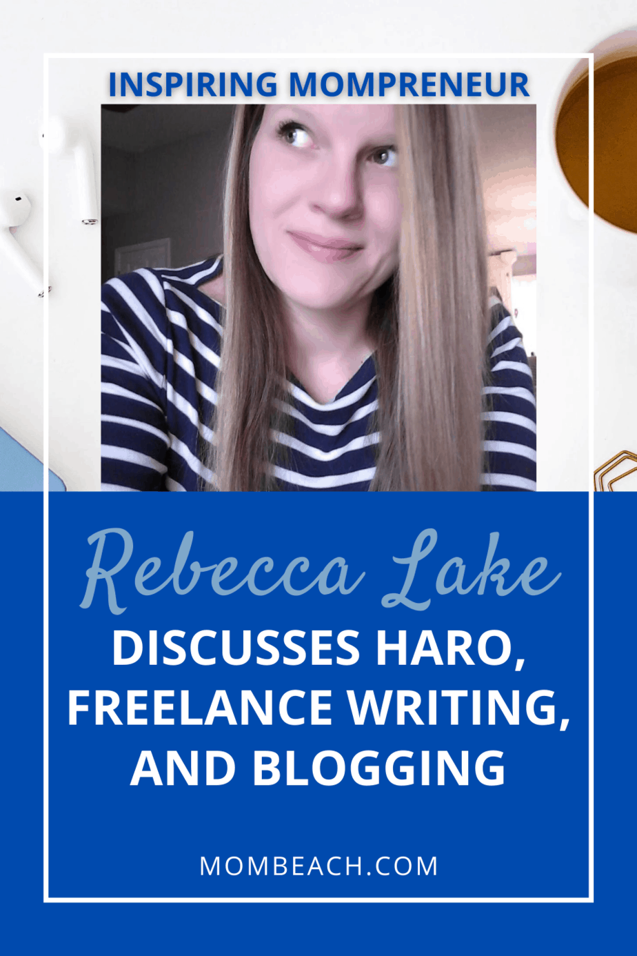Rebecca Lake is a freelance writer for top publications and also runs a blog for single moms. In this post, she reveals how to get your HARO query accepted and more. #rebeccalake #HARO #blogging #blogging101 #bloggingforbeginners #HAROstrategy