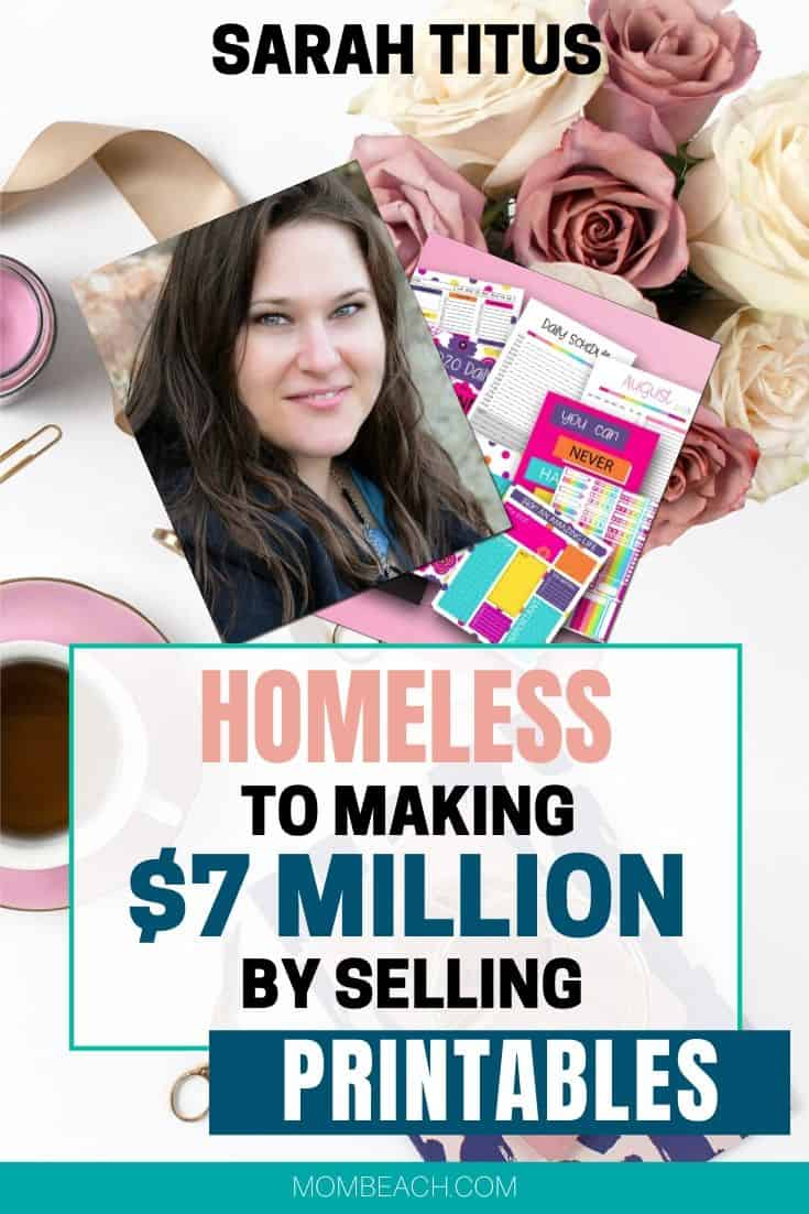 Sarah Titus was a mom who became homeless when her cheating husband left her and her kids. Instead of give up, Sarah created a printables Shopify store worth millions! In this article, I am fortunate to interview Sarah and review the courses of hers that I have taken! #sarahtitus #mompreneur #shopify #printables #freeprintable #freebie
