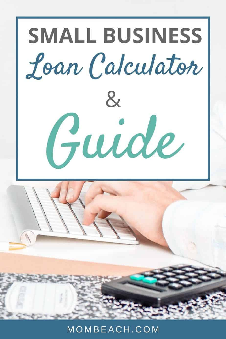 Are you looking for a guide and loan calculator for your small business loan? This resource has it all for your small business needs. Learn about the type of small business loans and see how much you will pay each month on your loan. #smallbusinessloan #smallbusinessloanguide #smallbusiness #businessloan #howtogetasmallbusinessloan #howtogetabusinessloan