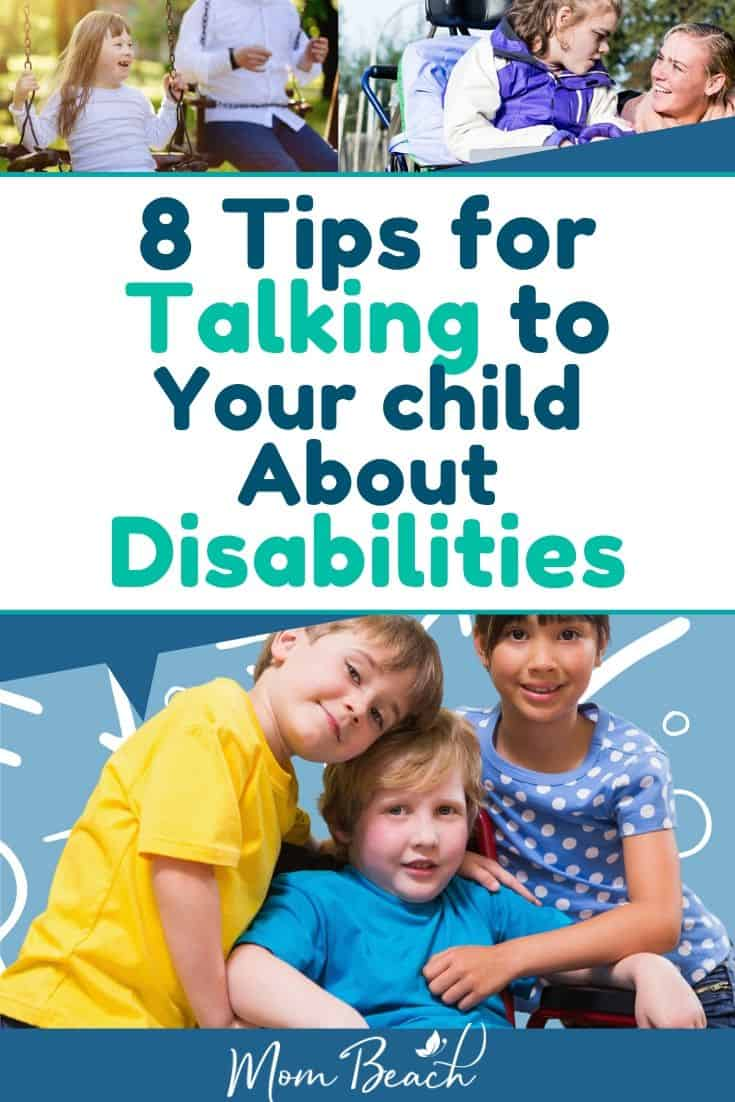 Talking to your child about disabilities can be very difficult. These 8 tips help you educate your child about people living with disabilities. #talkingtokidsaboutdisabilities #disabledpeople #talkingtochildrenaboutdisabledpeople #talkingaboutdisabilities #disabilities #disabledpeopleeducation