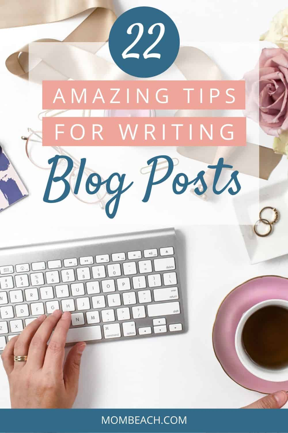 Write better blog posts by using these 22 amazing tips. You can improve your writing with ease with these tips. Use creative writing prompts and more to improve your blog post writing. Writing skills can be improved quickly by using these amazing tips. #blogging #improvewriting #blogwriting #blogging101 #blogposts #writing #writingskills #writer